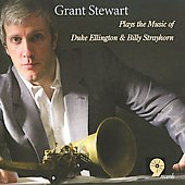 Grant Stewart: Plays the Music of Duke Ellington and Billy Strayhorn
