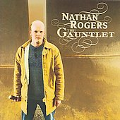 Nathan Rogers: The Gauntlet *
