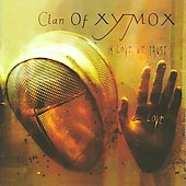 Clan of Xymox: In Love We Trust [Slimline]