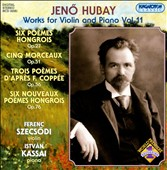 Jenö Hubay: Works for Violin and Piano, Vol. 11