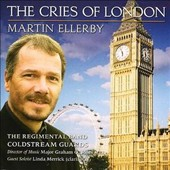 Martin Ellerby: The Cries of London