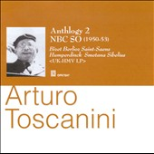Arturo Toscanini Anthology, Vol. 2