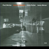 Chris Potter (Saxophone)/Jason Moran/Paul Motian: Lost in a Dream [Slipcase]