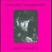 Lebendige Vergangenheit: Boris Christoff IV