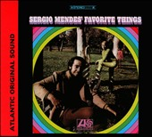 Sergio Mendes: Sergio Mendes' Favorite Things [Digipak]