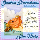 Jim Weiss: Tales from the Old Testament