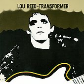 Lou Reed: Transformer [Expanded Edition] [Limited] [Remaster]