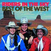 Riders in the Sky: Best of the West