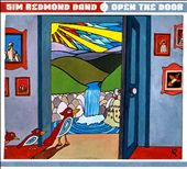 Sim Redmond/Sim Redmond Band: Open the Door [Digipak] *