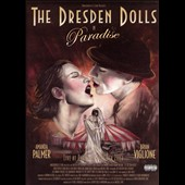 The Dresden Dolls: Paradise [PA]