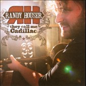 Randy Houser: They Call Me Cadillac