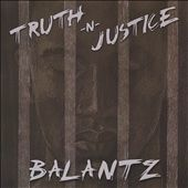 Balantz: Truth -N- Justice
