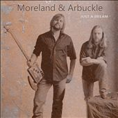 Moreland & Arbuckle: Just a Dream
