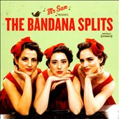 The Bandana Splits: Bandana Splits