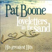 Pat Boone: Loveletters in the Sand: His Greatest Hits