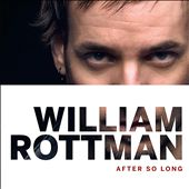 William Rottman: After So Long