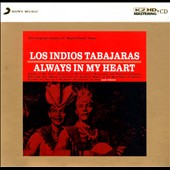 Los Indios Tabajaras: Always in My Heart [Digipak]
