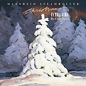 Mannheim Steamroller: Christmas in the Aire