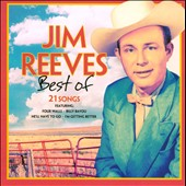 Jim Reeves: Best of Jim Reeves [TGG] *