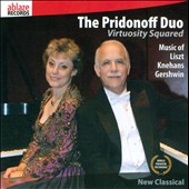 Virtuosity Squared: Music of Liszt, Knehans, Gershwin