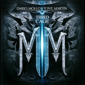 Dario Mollo/Tony Martin (Rock Vocals)/Tony Martin: The Third Cage [Enhanced]