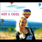 Jenda Derringer: Hot & Cool