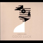 Giardini di Mirò: Good Luck [Digipak] *