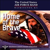 Home of the Brave / US Air Force Band