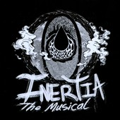 Inertia: The Musical