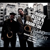 Harry Allen/Scott Hamilton: 'Round Midnight