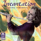 Incantation / Eugenia Zukerman