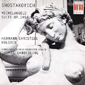 Shostakovich: Michelangelo Suite / Polster, Sanderling