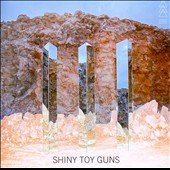 Shiny Toy Guns: III *