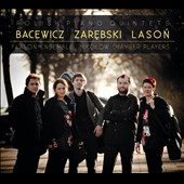 Polish Piano Quintets / Bacewicz, Zarebski, Lason / Lason Ensemble