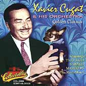 Xavier Cugat & His Orchestra: Golden Classics