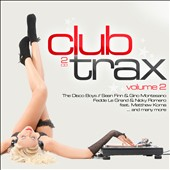 Various Artists: Club Trax, Vol. 2 [2013]