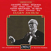 Verdi: Requiem;  Bruckner: Te Deum / Jochum, Bavarian RSO