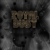 Royal Dust: Royal Dust