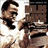 Various Artists: A Musical Tribute to Miles Davis