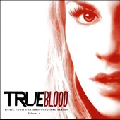 Original Soundtrack: True Blood: Music from the HBO Original Series, Vol. 4