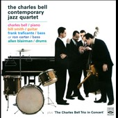 Charles Bell/The Charles Bell Contemporary Jazz Quartet: The Charles Bell Contemporary Jazz Quartet