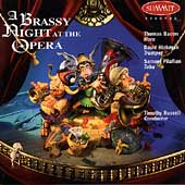 A Brassy Night at the Opera / Bacon, Hickman, Pilafian, etc