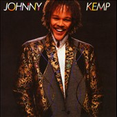 Johnny Kemp: Johnny Kemp [Expanded Edition]