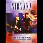 Nirvana (US): Behind the Music