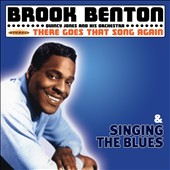 Brook Benton: There Goes That Song Again/Singing the Blues