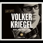 Volker Kriegel: Lost Tapes: Mainz 1963-1969 [Digipak]