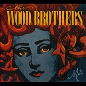 The Wood Brothers: The  Muse [Digipak]