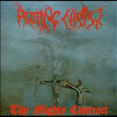 Rotting Christ: Thy Mighty Contract [5/13]