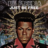Big Freedia: Just Be Free *