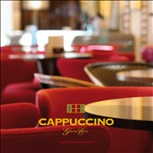 Various Artists: Cappuccino Grand Cafe, Vol. 8